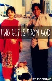 Two Gifts From God by MenhaA15