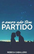 O amor não tem partido by rebeca__c