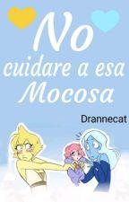No cuidare a esa mocosa [bellow diamond AU] by Drannecat-288