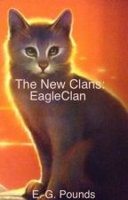 The New Clans: EagleClan by Warriors28