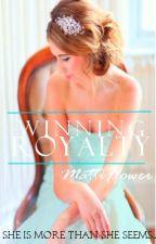 Winning Royalty by FlowerGirl2014