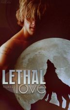 Lethal Love by rkai19