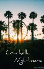 Coachella Nightmare by DirtyLaundryDolan