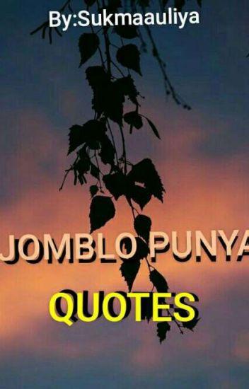 Jomblo Punya Quotes Sukmaauliya Wattpad