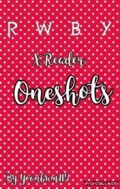Discontinued)RWBY x Reader Oneshots - yandere!bully!team rwby x shy