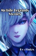 Mobile Legends Stories by FriskyBitts