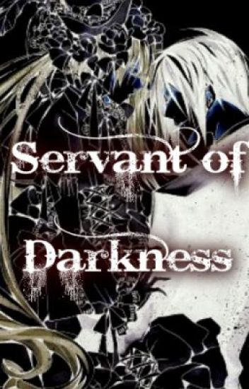 Servant of Darkness { A Kuroshitsuji Fanfic }