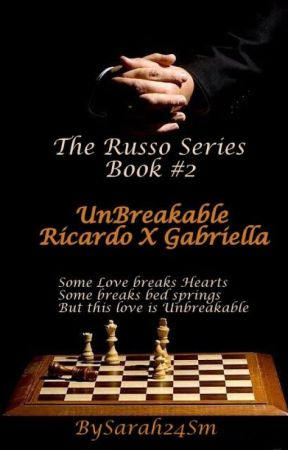 Unbreakable : Everlasting (Book #2) The Russo Series by Sarah24SM