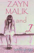 Zayn Malik and I (One Direction Fan Fiction) by ja9apagar
