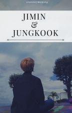 Jimin & Jungkook (Jikook) |Adap. by 01anonymous04