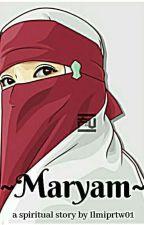 Maryam by IlmiPrtw01