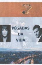 Pégadas da vida by AnaGomes116