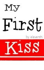 My First Kiss (Short Story) by elevenths