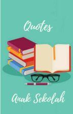 Quotes anak sekolah by NajwaNabilaa16