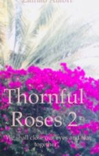 Thornful Roses 2 by Zainab_Alabri