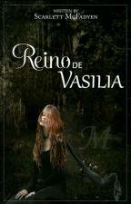 Reino de Vasilia   by Scarlett_McFadyen
