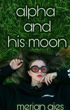 alpha and his moon || альфа и его луна #WattysAMA by merianaies