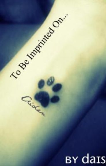 To Be Imprinted On...