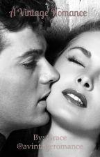 A Vintage Romance  by avintageromance