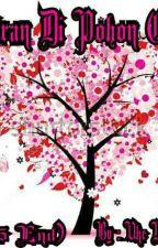 Ukiran Di Pohon Cinta (1-15 End). by putrayanto