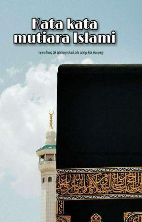 Kata Kata Mutiara Islami ١٤ Wattpad