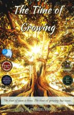 The Time of Growing (A Lord of the Rings Adventure) by LeeannMor4