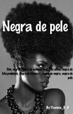 Negra de pele by Yasmin_B_B