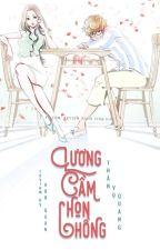 (FULL) Lương Cầm Chọn Chồng- Thần Vụ Quang by MiriDang