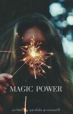 Magic Power by perdida_princesa19