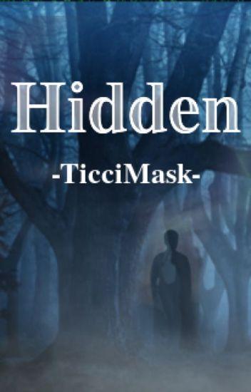 Hidden (TicciMask)