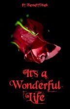 It's a Wonderful Life [mxm] by FantasyDeath