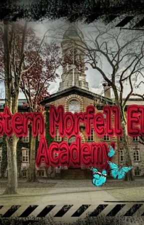 Western Morfell Ellite Academy(on-hold)  by Ana_Stoppable