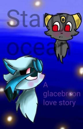 Starry Ocean. A Glaceon x Umbreon love story by LusamineTheGardevoir