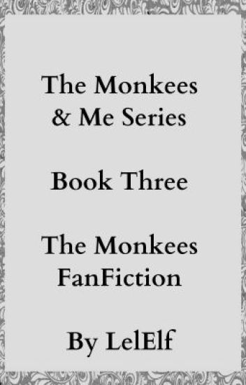 The Monkees & Me Book 3