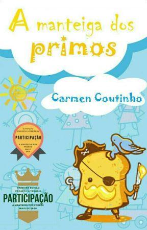 A manteiga dos primos by carmencoutinho