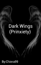 Dark Wings (Prinxiety)  by Chiera99