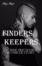 Finder's, Keepers. | Scomiche by TopazAngle