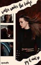 Water Under the Bridge (Snowbarry fanfiction) by MadieBrooks
