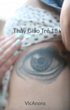 Thầy Giáo Trẻ 18+ by VicAnons
