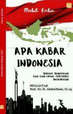 APA KABAR INDONESIA ✔ by mohdenha26