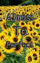 ALMOST TO PERFECT | YOONMIN by yoonminbubbles