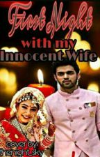 my first night with my innocent wife s_2 by iamsangeeta123