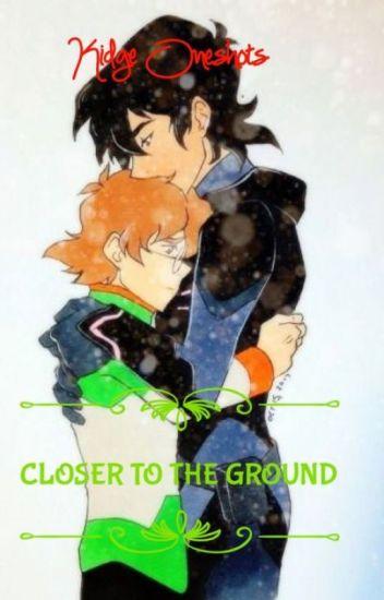 Closer to the Ground (Kidge One Shots)