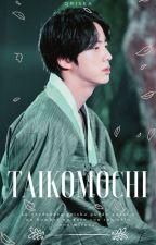 TAIKOMOCHI by LILIESTEA