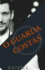 O GUARDA COSTAS! by EsterLivros