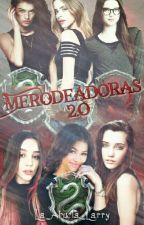 Las Merodeadoras 2.0 by La_Abuela_Larry