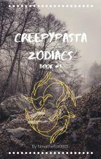 Creepypasta Zodiacs by NovatheFox0001