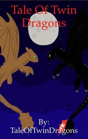 Tale of Twin Dragons