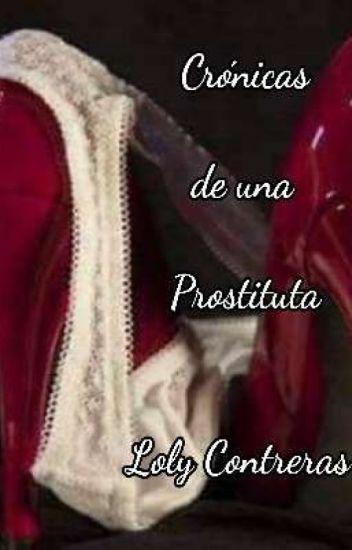 Crónicas De Una Prostituta I
