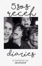 5SOS Receh Diaries by jenzhood
